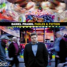 Album Cover: Fables & Fiction, Daniel Prandl