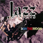 Album Cover: Three On The Moon, Jazz Pistols