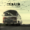 Album Cover: Trip, Triband
